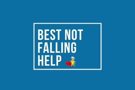 best not falling help